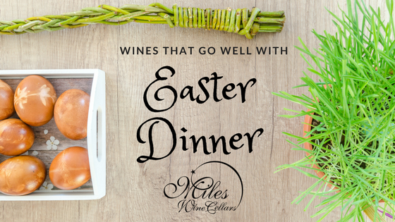 Wines that go well with easter