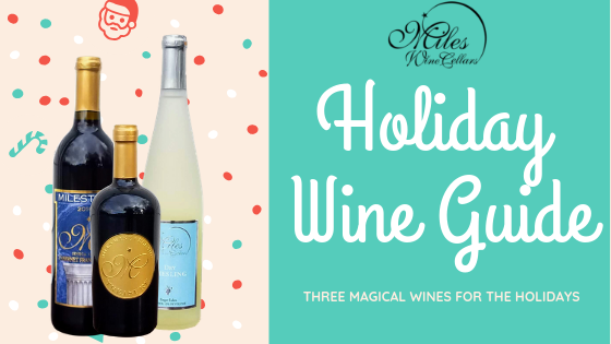 3 Magical Wines for this Holiday Season