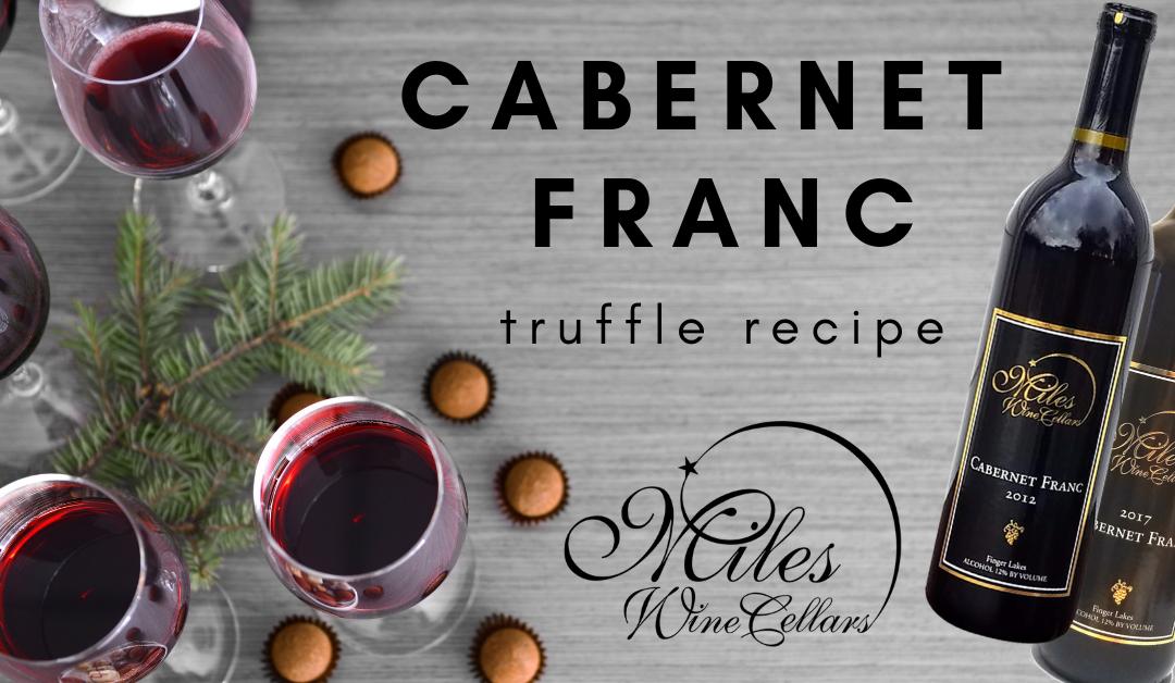 Miles Cabernet Franc Truffles Recipe