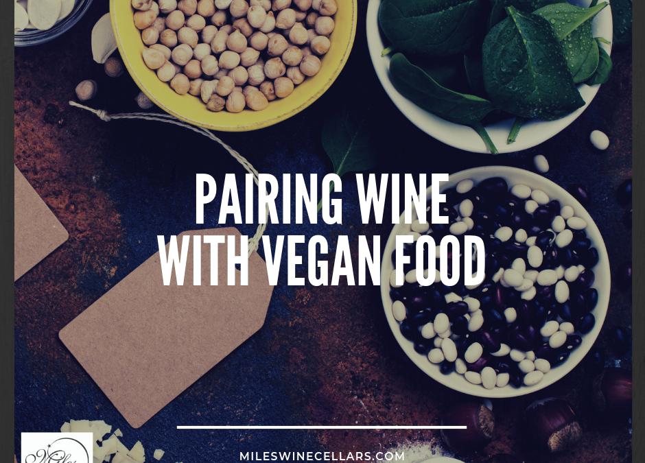 Pairing Wine with Vegan Food